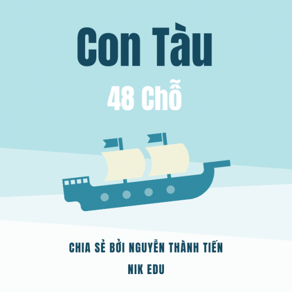 CON TÀU 48 CHỖ – Nguyễn Thành Tiến